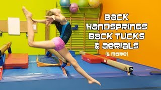 Back Handsprings Back Tucks & Aerials  at Gymnastics | Open Gym With Bethany G