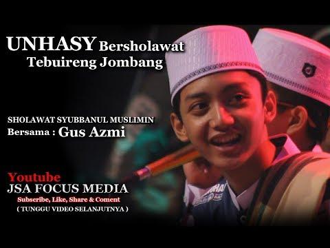 UNHASY Bershalawat bersama Guz Azmi   Syubbanul Muslimin Terbaru 2018