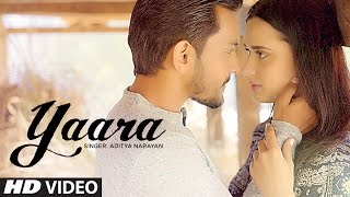 Yaara Video Song | Feat. Aditya Narayan & Evgeniia Belousova | Latest Hindi Song 2016 |  T-Series