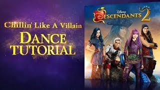 Chillin' Like a Villain | Dance Tutorial | Descendants 2