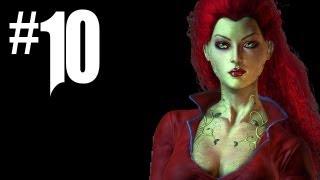 Batman Arkham Asylum Gameplay Walkthrough - Part 10 - IVY UNLEASHED!! (Batman Arkham Gameplay HD)