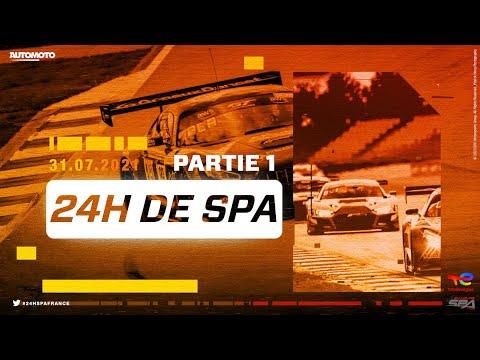24h de Spa en direct Partie 1