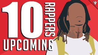 10 Upcoming Rappers of 2018