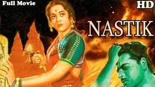 Nastik   Full  Hindi Movie   Ajit ,  Nalini Jaywant , Raj Mehra