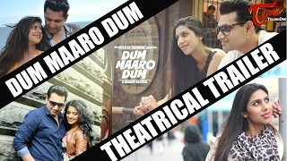 DUM MAARO DUM | Theatrical Trailer | A Sandeep Raj Film