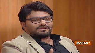 Babul Supriyo in Aap ki Adalat (Full Episode) 2016