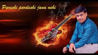 Pardeshi pardeshi jana nehi on Guitar