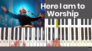 How to Play Here I am to Worship - Piano Tutorial