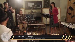 Chrisye - Untukku [ live cover by BR Entertainment ]