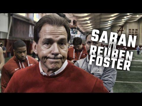 Nick Saban says Reuben Foster is no Candy Striper regarding NFL Combine incident