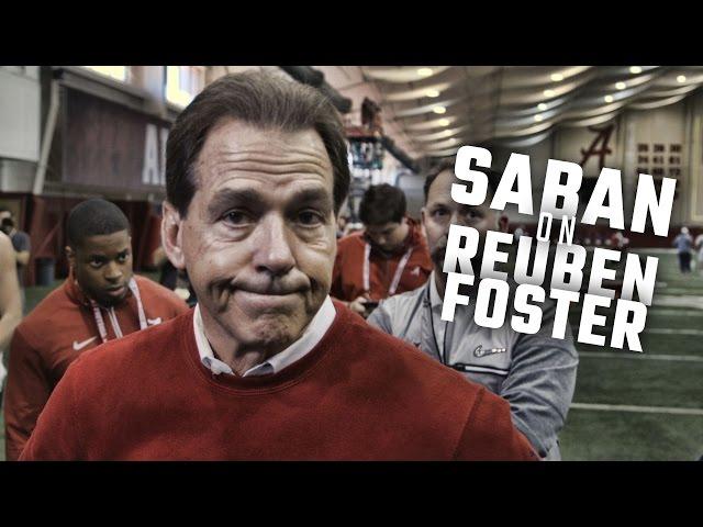 "Nick Saban says Reuben Foster is no ""Candy Striper"" regarding NFL Combine incident"