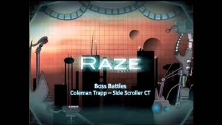 Raze Soundtrack - Boss Battles [Coleman Trapp - Side Scroller CT]