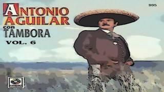 Un Puño de Tierra - Antonio Aguilar ( Tambora)