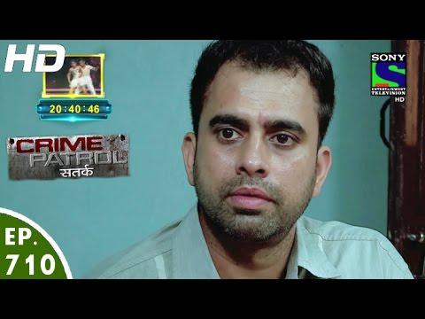 Crime Patrol - क्राइम पेट्रोल सतर्क - Matlabi - Episode 710 - 16th September, 2016