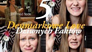 5 Dziwnych faktów o Danii cz. 2 ♥ DENMARKOWE LOVE ♥ Aleksowe Love