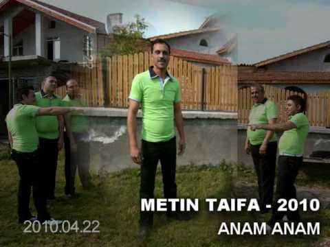 Anam Anam METIN TAIFA 2010