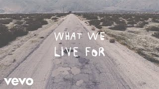 American Authors - What We Live For (Lyric Video)