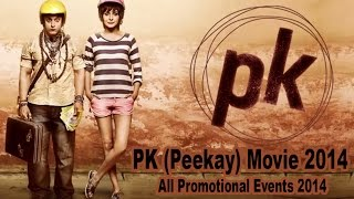 PK 2014 Promotion Events Full Video | Aamir Khan, Anushka Sharma, Sanjay Dutt, Sushant Singh
