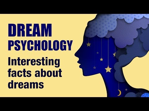 14 Interesting Psychological Facts About Dreams