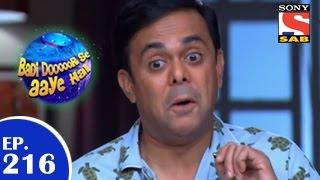 Badi Door Se Aaye Hain - बड़ी दूर से आये है - Episode 216 - 7th April 2015