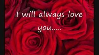 Dolly Parton- I Will Always love you (with lyrics)
