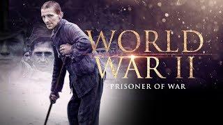 The Second World War: Prisoners of War