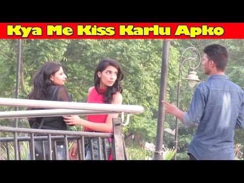 Kiss Karlu Apko   Pranks In India 2017   Comment Trolling 10