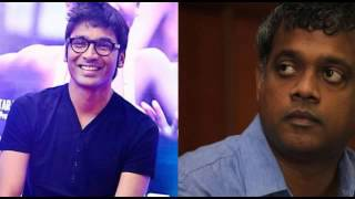 Dhanush confirms, next with Gautham menon's Yennai Nokki Paayum Thotta