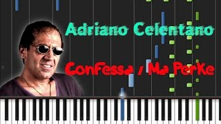 Adriano Celentano - Confessa, Ma Perke [Synthesia Tutorial]