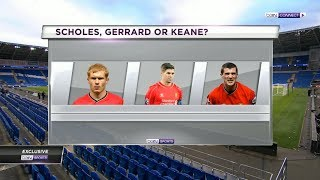 Roy Keane, Paul Scholes or Steven Gerrard Who was the best