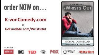 "K-von Presents: ""Wrists Out"" (New 1hr Comedy Special) - Entrance Trailer"