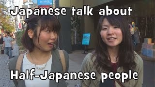 What Japanese Think of Half-Japanese People? (Interview)