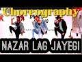 NAZAR LAG JAYEGI Dance Choreography Millind Gaba Kamal Raja Yogesh Kr mp3