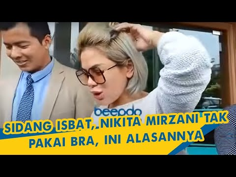 Xxx Mp4 Sidang Isbat Nikita Mirzani Tak Pakai Bra Ini Alasannya 3gp Sex