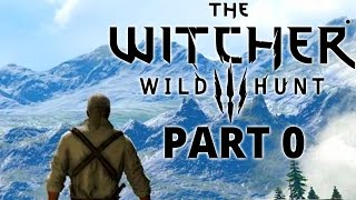 MOST SLAV GAME EVER - Witcher 3 - Part 0