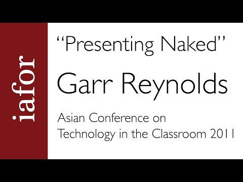 Presenting Naked Part 1 Garr Reynolds