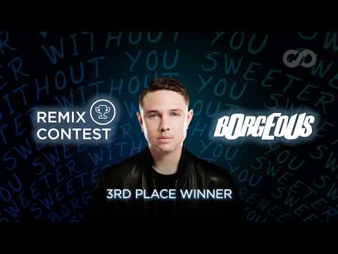 Borgeous & Taylr Renee - Sweeter Without You (ZILLAX Remix) | 3rd Place