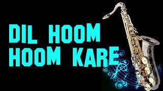 Dil Hoom Hoom Kare    Rudaali    Lata    Best Saxophone Instrumental   HD Quality