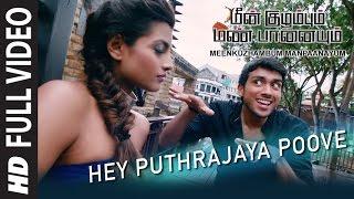 Hey Puthrajaya Poove Full Video Song ||