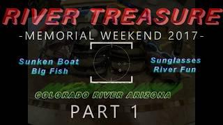 River Treasure!! Free diving in the Colorado River  Memorial Day 2017
