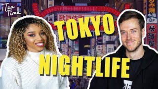 A Guide to Tokyo Nightlife [Ft. jakenbakeLIVE]