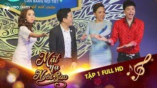 Mặt nạ ngôi sao | Tập 1 full hd: Trịnh Thăng Bình bị đơ, Giang Ca Tóc Tiên