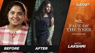 Lakshmi - Face of the Week - Kappa TV