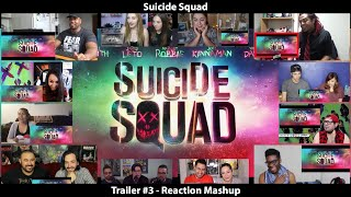 Suicide Squad - Trailer #3 (Reaction Mashup)