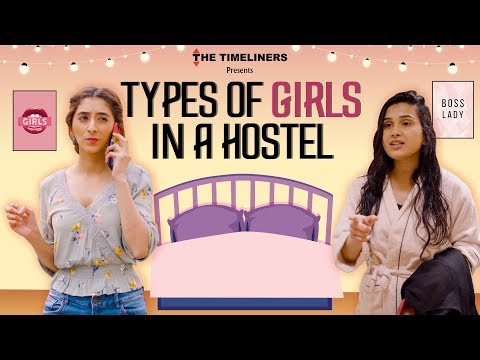 Xxx Mp4 Types Of Girls In A Hostel Ft Kritika Avasthi The Timeliners 3gp Sex