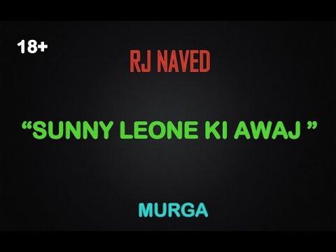 Radio Mirchi (Rj Naved) - Sunny Leone Ki Awaj.
