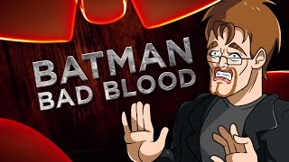 BATMAN Bad Blood Review (SPOILERS)