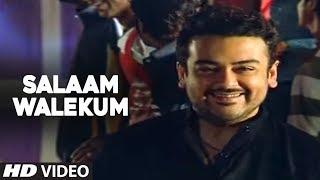 Asalam Walekum - Foot Tapping Song By Adnan Sami |
