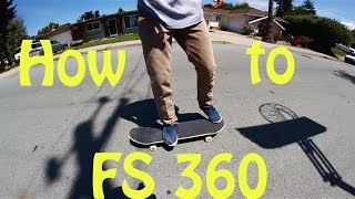 How to ollie FS 360 on a skateboard [EASY]