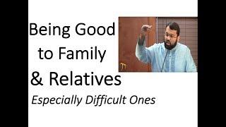 Rewards for Being Good to Family & Relatives - Dr. Sh. Yasir Qadhi